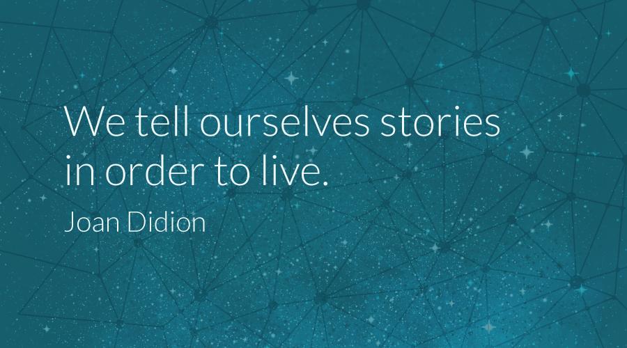 the narrative universe storytelling story joan didion